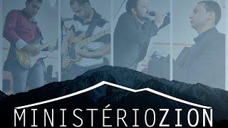 Ministério Zion - Venha o teu Reino (Davi Sacer)