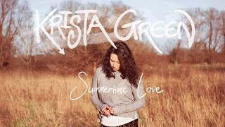 Krista Green - Summertime Love (90 Seconds)