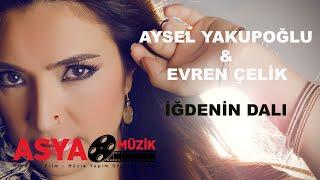 Aysel YAKUPOĞLU feat Evren ÇELİK