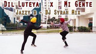 BHANGRA | Dil Luteya | Jazzy B | DJ Syrah | Mi Gente Mix | Apache Indian | URBAN FOLKS