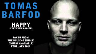 "Tomas Barfod - ""Happy (feat. Eddie Chacon from Charles and Eddie)"" (Official Audio)"