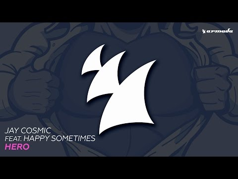 Jay Cosmic feat. Happy Sometimes - Hero (Extended Mix)