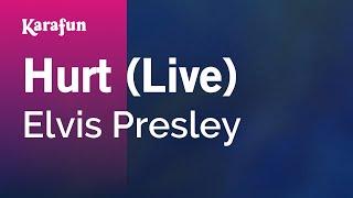 Karaoke Hurt (Live) - Elvis Presley *