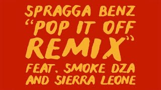 "Spragga Benz ""Pop It Off REMIX (feat. Smoke DZA & Sierra Leone)"" [Official][CLEAN]"