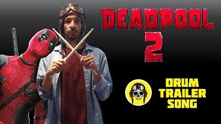 Deadpool 2 | LL Cool J - Mama Said Knock You Out - DRUM COVER