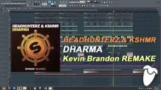 Headhunterz & KSHMR - Dharma (Original Mix) (FL Studio Remake + FLP)