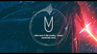 Calvin Harris ft. Ellie Goulding - Outside (Marshmello Trap Remix)