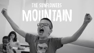 "SUNFLOWERS - ""MOUNTAIN"" OFFICIAL VIDEO"