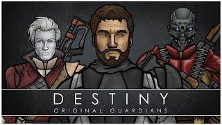 Destiny: Original Guardians (FULL VOLUME)