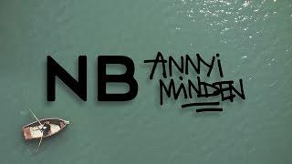 NB - ANNYI MINDEN (Official Music Video)