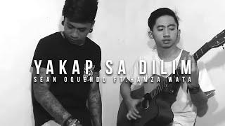 Yakap sa Dilim - Sean Oquendo & Hamza Wata