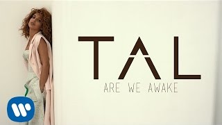 TAL - Are We Awake (Lyrics Video)