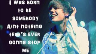 Born To Be Somebody - Justin Bieber (lyrics)