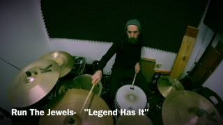 "RUN THE JEWELS- ""Legend Has It"" Drum Cover"