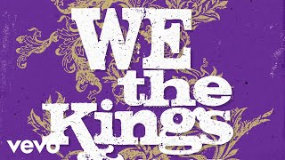 We The Kings - Check Yes Juliet (AUDIO)
