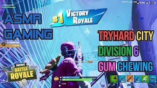 ASMR Gaming | Fortnite Tryhard City Division 6 Relaxing Gum Chewing 🎮Controller Sounds + Whispering😴