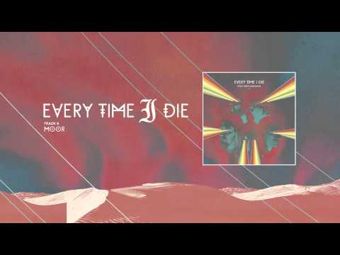every-time-i-die-moor-full-album-stream-epitaphrecords