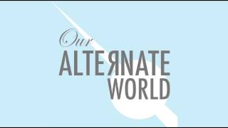 Our Alternate World - Abandonship (Audio Only)
