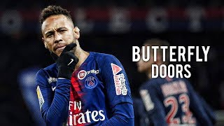 Neymar Jr ► Butterfly Doors - Lil Pump ● Sublime Skills | HD