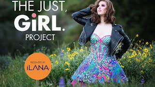 The Just, Girl Project