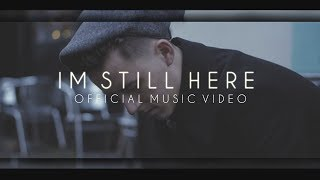 Elmore | I'm Still Here [OFFICIAL MUSIC VIDEO]