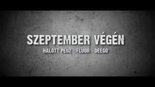 RED BULL PILVAKER (Halott Pénz, Fluor, Deego) - Szeptember Végén [Teaser]
