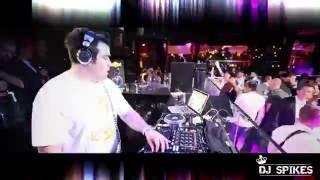 DJ SPIKES SPINN LIVE @ OPIUM BARCELONA