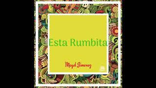Mayel Jimenez - esta rumbita (official)