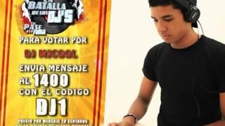 La Batalla De Los Dj's - DJ1 - DJ MJCOOL