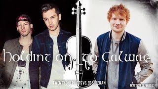 "TØP vs. Ed Sheeran - ""Holding on to Galway"" (Mashup)"