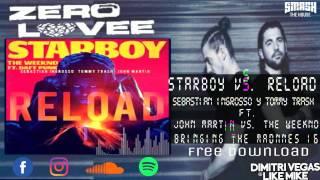 Starboy vs. Reload (Zero Love Remake)