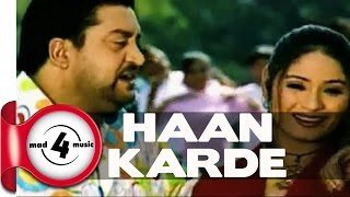 HAAN KARDE - LOVELY NIRMAN & PARVEEN BHARTA || New Punjabi Songs 2016 || MAD4MUSIC width=
