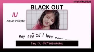 [THAISUB]IU (아이유) - Black Out #ซับดาว
