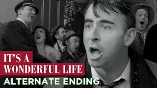 It's A Wonderful Life: Alternate Ending