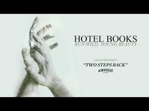 Two Steps Back de Hotel Books Letra y Video