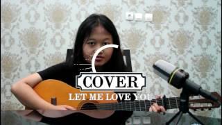 Dj Snake, Justin Bieber LET ME LOVE YOU ( Cover Live )