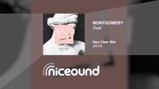 Montgomery - Dust [HQ audio + lyrics]