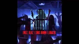 Chris Brown feat Swizz Beatz & Ludacris - Everyday Birhtday