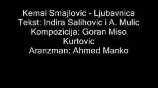 Kemal Smajlovic - Ljubavnica