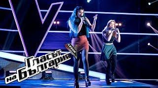 Яна и Габриела – Bang Bang – Гласът на България 5 – Кастинги на тъмно  (04.03.2018)