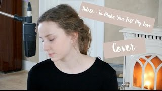 Adele -To Make You Feel My Love | Cover Mathilde Holtti