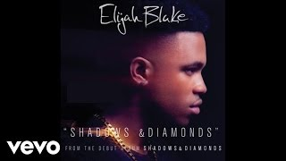 Elijah Blake - Shadows & Diamonds (Audio)