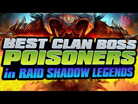 Best Clan Boss Poisoners I Raid Shadow Legends