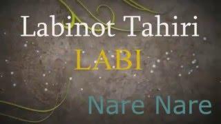 Labinot Tahiri  - LABI -  Nare Nare 2013