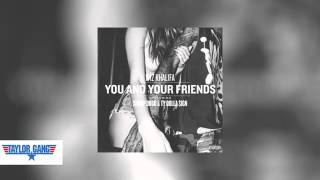 Wiz Khalifa - You and Your Friends ft. Ty Dolla Sign & Snoop Dogg
