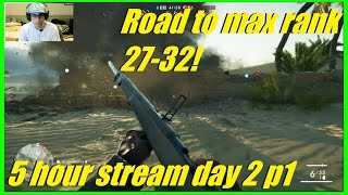 Battlefield 1 - Road to max rank lvl 27-32! | 5 hour stream day 2 P1 (AnarchYxNinja)