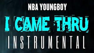 NBA YoungBoy - I Came Thru [INSTRUMENTAL] | Prod. by IZM
