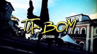 Harmonia do Samba feat Tony Sales - Tá Bom (Clip Oficial)