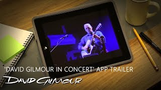 'David Gilmour In Concert' App Trailer