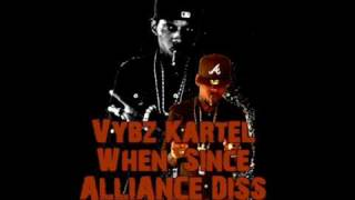 VYBZ KARTEL - WHEN SINCE (ALLIANCE DISS!!!!! LIFE AFTER DEATH RIDDIM)